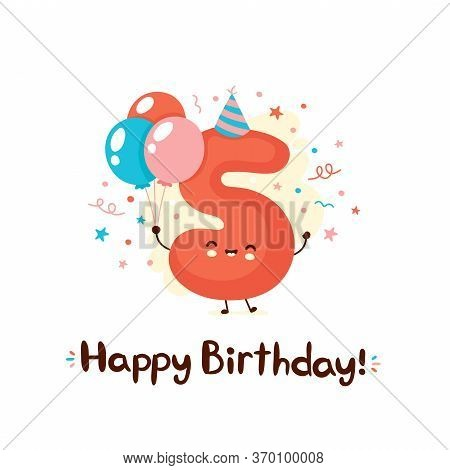Cute Smiling Number Five With Balloons In Festive Hat. Happy Birthday 5 Year.vector Flat Cartoon Cha