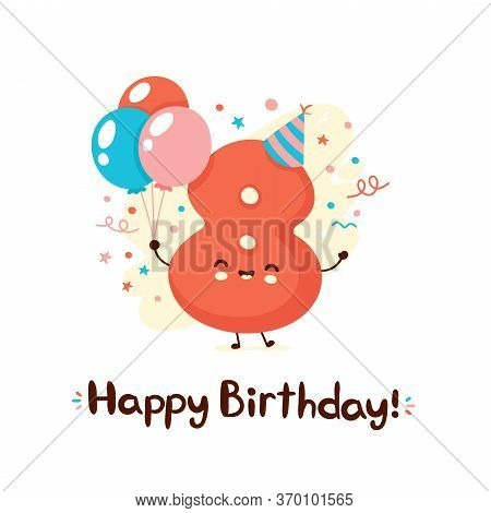 Cute Smiling Number Eight With Balloons In Festive Hat. Happy Birthday 8 Year.vector Flat Cartoon Ch