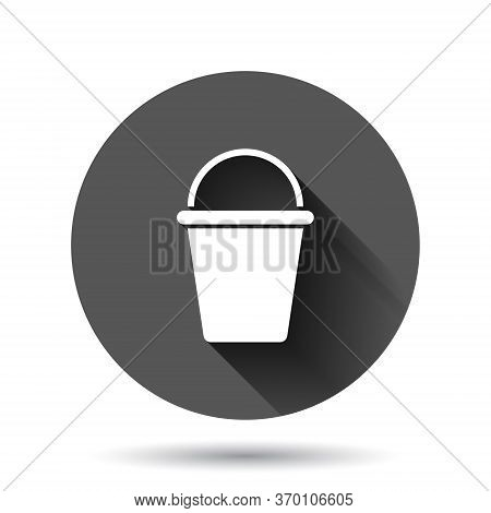 Bucket Icon In Flat Style. Garbage Pot Vector Illustration On Black Round Background With Long Shado