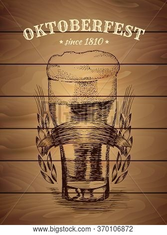 Hand Drawn Illustration Of Beer Mug. Oktoberfest Bavarian Beer Mug Poster Vintage Poster With Wooden