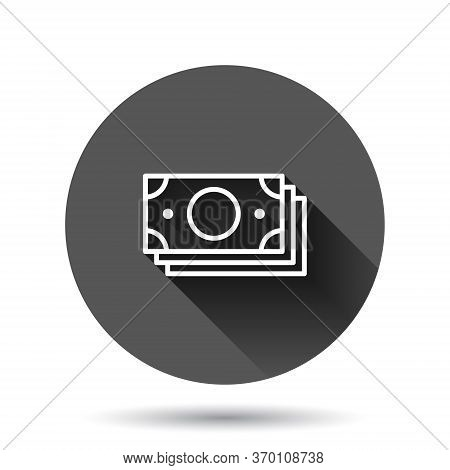 Money Currency Banknote Icon In Flat Style. Dollar Cash Vector Illustration On Black Round Backgroun