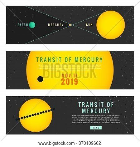 Transit Of Mercury 11 November 2019. Vector Illustration Phenomenon Six Infographic Banners. Vector