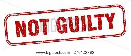 Not Guilty Stamp. Not Guilty Square Grunge Sign. Label