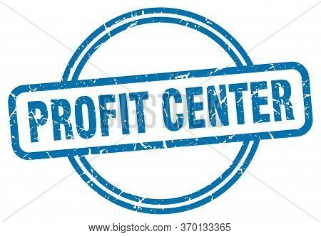 Profit Center Stamp. Profit Center Round Vintage Grunge Sign. Profit Center