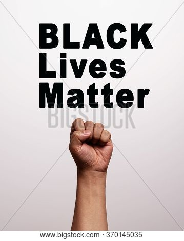 Black Lives Matter With Strong Fist As Sign Of Black Power
