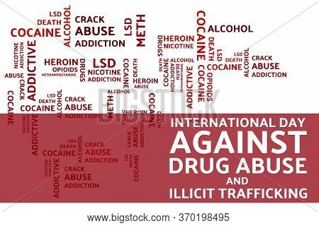 International Day Against Drug Abuse And Illicit Trafficking Concept. Template For Background, Banne