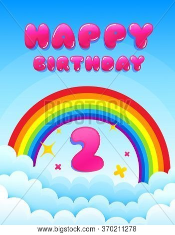2 Years Happy Birthday. Banner With Rainbow And Clouds. Two Years Anniversary Celebrating Icon. Colo