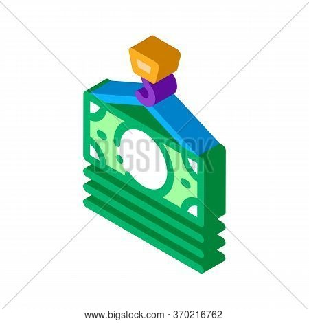 Hook Cash Bill Icon Vector. Isometric Hook Cash Bill Sign. Color Isolated Symbol Illustration