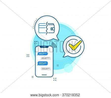 Payment Methods Sign. Phone Messages Complex Icon. Credit Card Or Cash Line Icon. Messenger Chat Scr