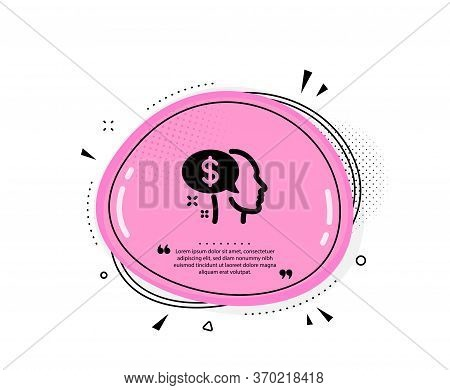 Pay Icon. Quote Speech Bubble. Think About Money Sign. Beggar Symbol. Quotation Marks. Classic Pay I