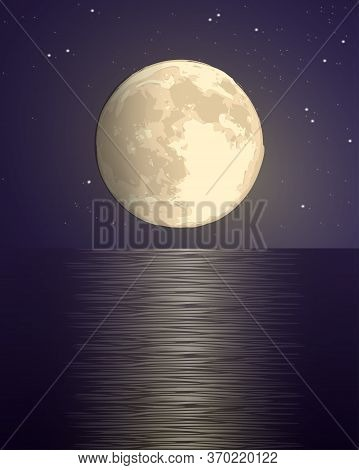 Full Big Yellow Moon Against The Background Of The Starry Sky Over The Sea With A Lunar Path On The