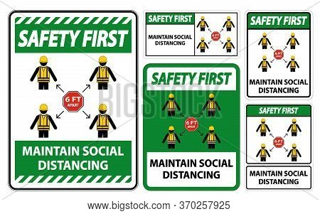 Safety First Maintain Social Distancing, Stay 6ft Apart Sign,coronavirus Covid-19 Sign Isolate On Wh