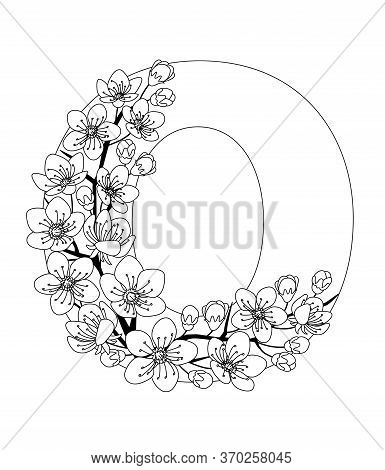 Capital Letter O Patterned With Contour Hand Drawn Doodle Blossom Cherry. Monochrome Page Anti Stres
