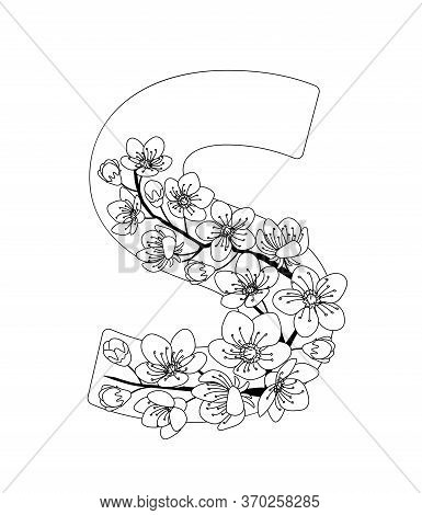 Capital Letter S Patterned With Contour Hand Drawn Doodle Blossom Cherry. Monochrome Page Anti Stres