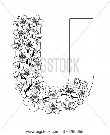 Capital Letter U Patterned With Contour Hand Drawn Doodle Blossom Cherry. Monochrome Page Anti Stres