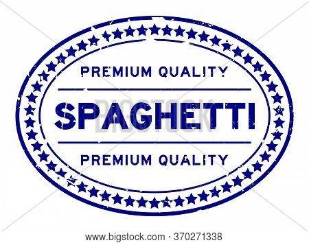 Grunge Blue Premium Quality Spaghetti Word Oval Rubber Seal Stamp On White Backgoround