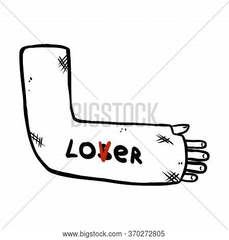 Broken Arm Cast Doodle With Lover Or Loser Text Message On It. Injured Limb In Gypsum Plaster. Media