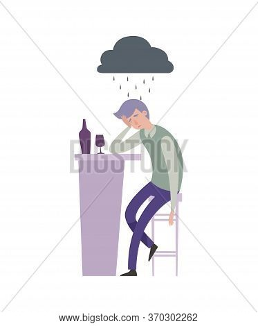 Alcohol Addiction. Sad Depressed Man Metaphor. Alone Guy With Drink In Bar And Grey Rainy Cloud Vect