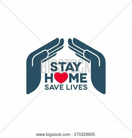 Stay Home Save Lives Coronavirus Covid-19 Pandemic Concept Design. Social Isolation Vector Icon With