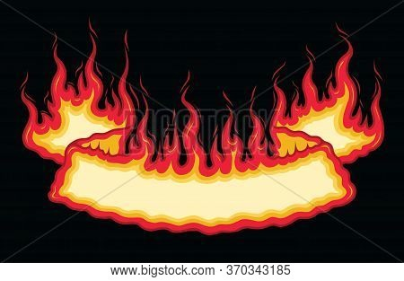 Fire Flame Banner Bottom Arch Scroll Is An Illustration Of A Bottom Arch Flaming Scroll Banner With