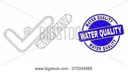 Web Mesh Valid Ticks Icon And Water Quality Stamp. Blue Vector Round Distress Stamp With Water Quali
