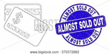 Web Mesh Dollar Bank Cards Pictogram And Almost Sold Out Seal Stamp. Blue Vector Rounded Textured St