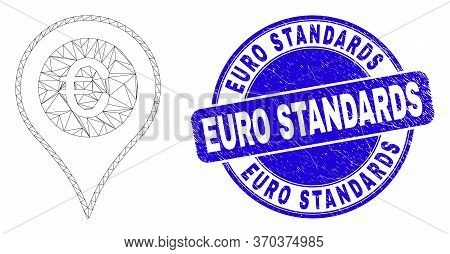 Web Mesh Euro Map Marker Icon And Euro Standards Seal Stamp. Blue Vector Rounded Grunge Seal With Eu