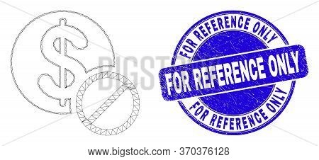 Web Mesh Forbidden Dollar Pictogram And For Reference Only Seal. Blue Vector Round Distress Seal Sta