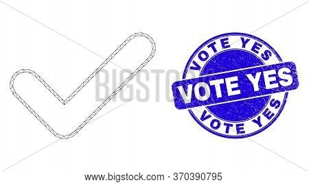 Web Mesh Yes Tick Pictogram And Vote Yes Stamp. Blue Vector Round Scratched Stamp With Vote Yes Text