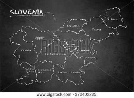 Slovenia Map Administrative Division Separates Regions And Names, Design Card Blackboard Chalkboard