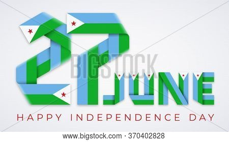 Congratulatory Design For June 27, Independence Day Of Djibouti. Text Made Of Bended Ribbons With Dj