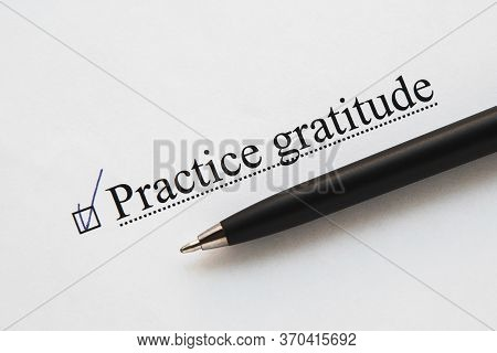 A Piece Of Paper With The Inscription Practice Gratitude From To Do List With A Tick