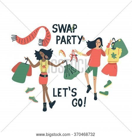 Swap Party Let's Go! Vector Illustration Of Young Women Different Ethnicity With Clothes,shoes And A