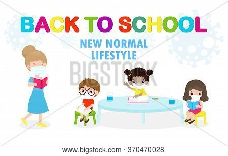 Back To School For New Normal Lifestyle Concept. Happy Students Kids And Teacher Wearing Face Mask P