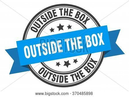 Outside The Box Label. Outside The Boxround Band Sign. Outside The Box Stamp