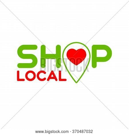 Local Shop. Symbol Of Local Production, Shops. Template For Poster, Banner, Signboard, Web, Card, St