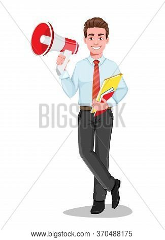 Successful Business Man With Loudspeaker. Handsome Businessman In Business Clothes. Cheerful Cartoon