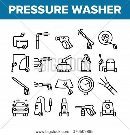 Pressure Washer Tool Collection Icons Set Vector. Pressure Washer Equipment For Wash Car Wheel And G