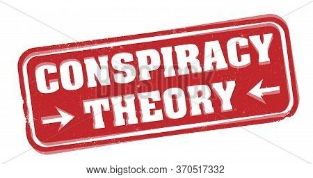 Red Grungy Conspiracy Theory Rubber Stamp Or Label Isolated On White Vector Illustration