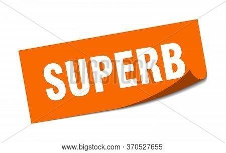 Superb Sticker. Superb Square Sign. Superb. Peeler