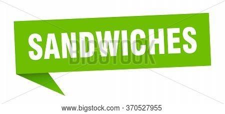 Sandwiches Speech Bubble. Sandwiches Ribbon Sign. Sandwiches Banner