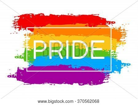 Hand Draw Lgbt Pride With Rainbow In Vector Format. Grunge Flag With Word Pride For Poster. Lgbtq Lo