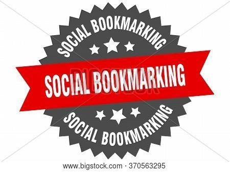Social Bookmarking Sign. Social Bookmarking Circular Band Label. Round Social Bookmarking Sticker