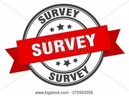 Survey Label. Survey Red Band Sign. Survey