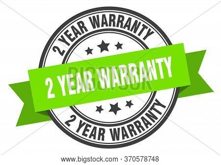 2 Year Warranty Label. 2 Year Warranty Green Band Sign. 2 Year Warranty