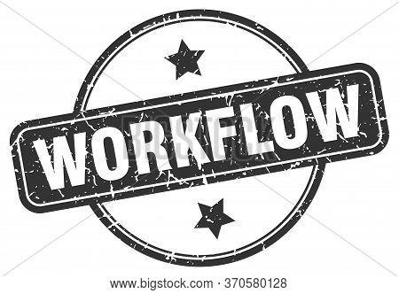 Workflow Stamp. Workflow Round Vintage Grunge Sign. Workflow