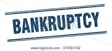 Bankruptcy Stamp. Bankruptcy Label. Square Grunge Sign