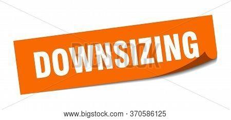Downsizing Sticker. Downsizing Square Sign. Downsizing. Peeler