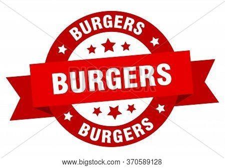 Burgers Ribbon. Burgers Round Red Sign. Burgers