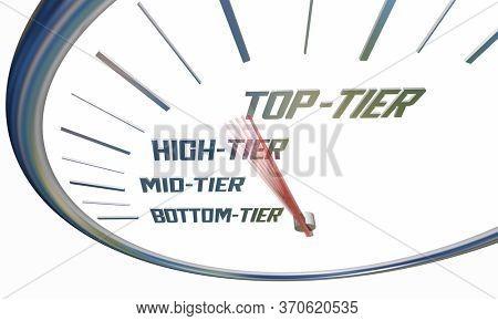 Top Tier Level Rating Score Speedometer Grading 3d Illustration